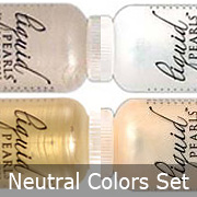 Liquid Pearls - Neutral Colors Set